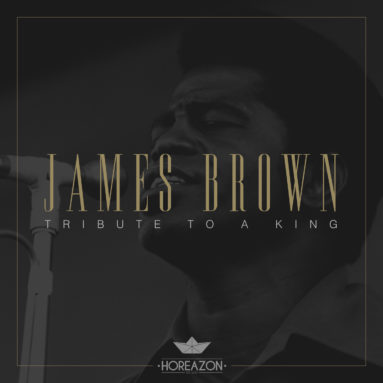 Horeazon - James Brown - Tribute To A King