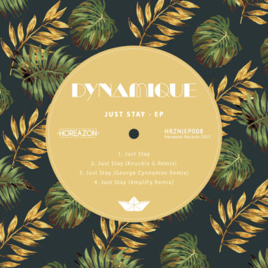 Dynamique - Just Stay